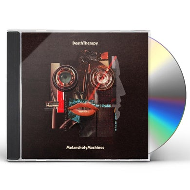 Melancholy Machines CD