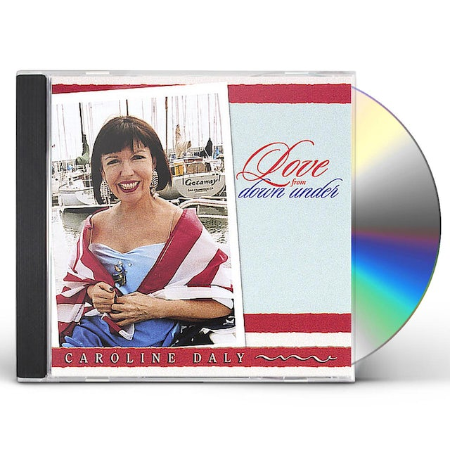 Caroline Daly LOVE FROM DOWN UNDER CD