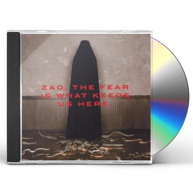 ZAO FEAR IS WHAT KEEPS US HERE CD