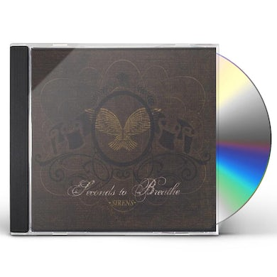 Seconds To Breathe SIRENS CD