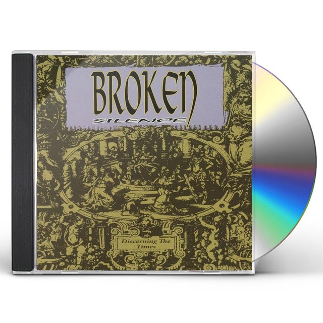 Broken silence DISCERNING THE TIMES CD