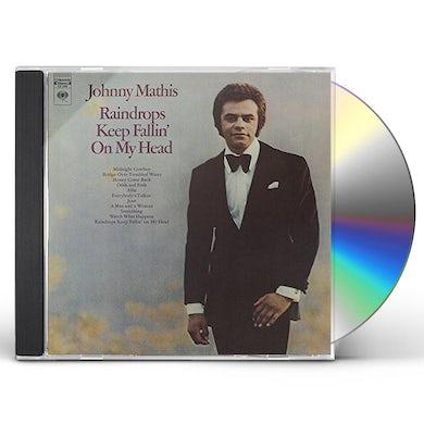 Johnny Mathis RAINDROPS KEEP FALLIN' ON MY HEAD CD