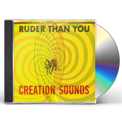 Ruder Than You CREATION SOUNDS CD