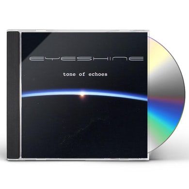 Eyeshine TONE OF ECHOES CD