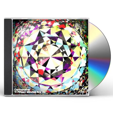 Cardopusher YR FIFTEEN MINUTES ARE UP CD