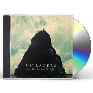Villagers WHERE HAVE YOU BEEN ALL MY LIFE CD