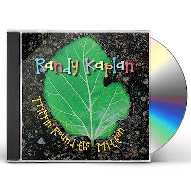 Randy Kaplan TRIPPIN ROUND THE MITTEN CD