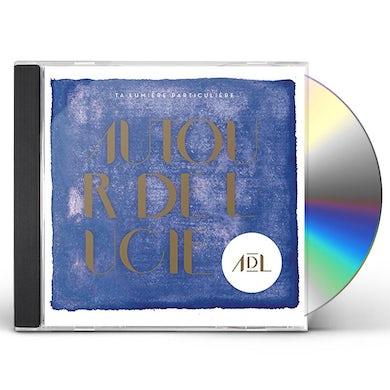 Autour De Lucie TA LUMIERE PARTICULIERE CD