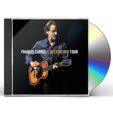Francis Cabrel L'IN EXTREMIS TOUR CD