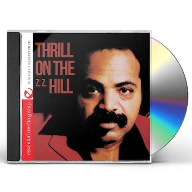 Z.Z. Hill THRILL ON (Z.Z.) HILL CD