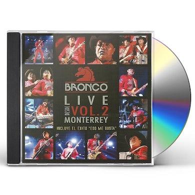 Bronco LIVE DESDE MONTERREY V.2 CD