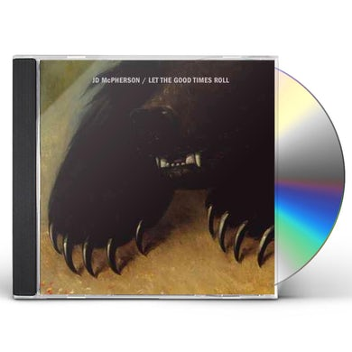 JD Mcpherson LET THE GOOD TIMES ROLL CD