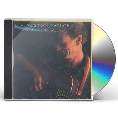 Livingston Taylor OUR TURN TO DANCE CD