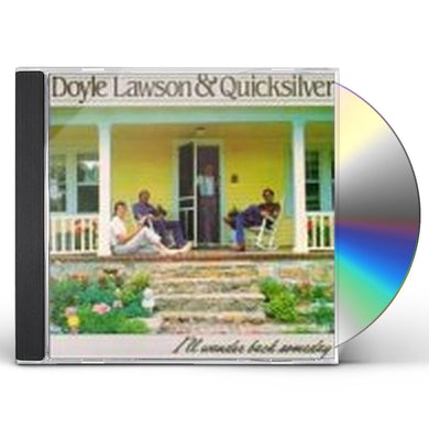 Doyle Lawson & Quicksilver I'LL WANDER BACK SOMEDAY CD