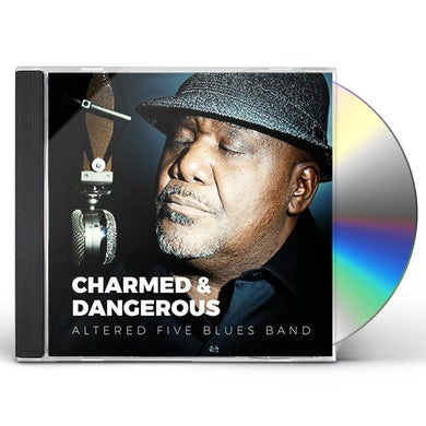 Altered Five Blues Band CHARMED & DANGEROUS CD