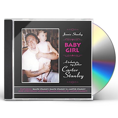 Ralph Stanley BABY GIRL: TRIBUTE MY FATHER CARTER STANLEY CD
