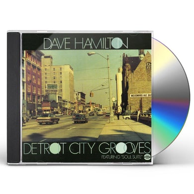 Dave Hamilton DETROIT CITY GROOVES CD