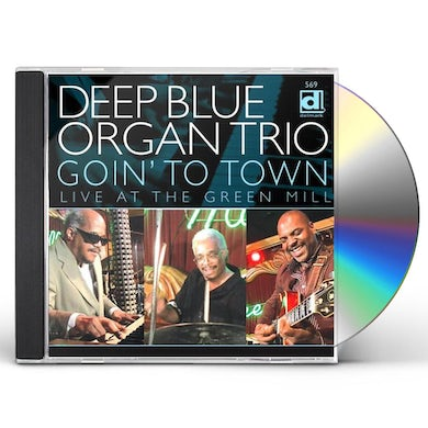 Deep Blue Organ Trio GOING TO TOWN LIVE AT THE GREEN MILL CD
