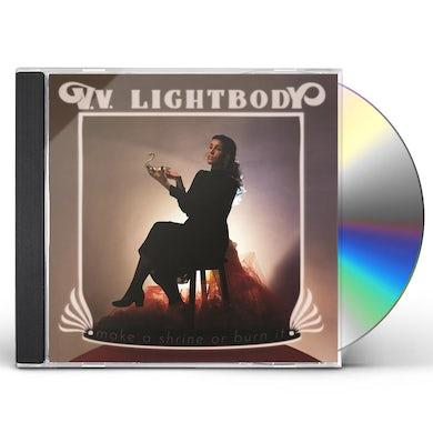 V.V. Lightbody MAKE A SHRINE OR BURN IT CD