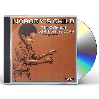 Soul Stirrers NOBODY'S CHILD CD
