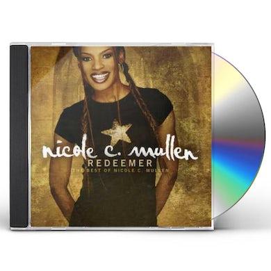 REDEEMER: THE BEST OF NICOLE C MULLEN CD