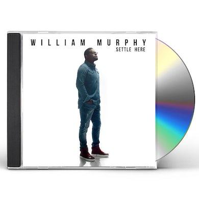 William Murphy SETTLE HERE CD