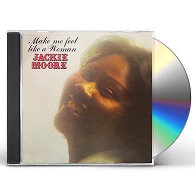 Jackie Moore MAKE ME FEEL LIKE A WOMAN CD
