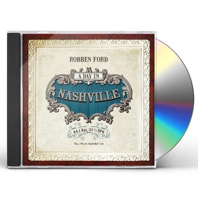 Robben Ford DAY IN NASHVILLE CD