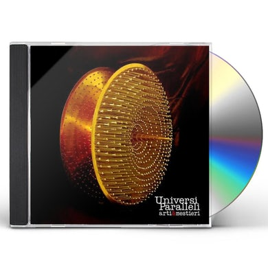 ARTI & MESTIERI UNIVERSI PARALLERI CD