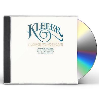 Kleeer I LOVE TO DANCE (BONUS TRACKS EDITION) CD