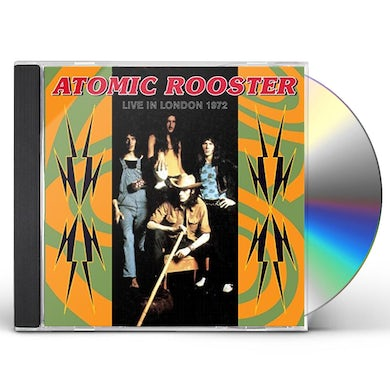Atomic Rooster LIVE IN LONDON 27TH JULY 1972 CD