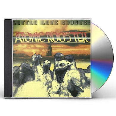 Atomic Rooster LITTLE LIVE ROOSTER CD