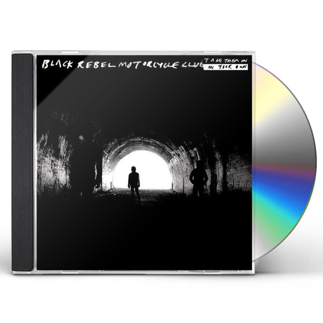 BRMC TAKE THEM ON ON YOUR OWN CD