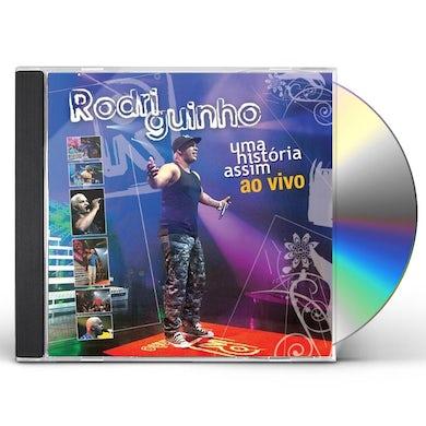 Rodriguinho UMA HISTORIA ASSIM: AO VIVO CD