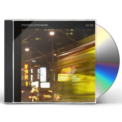Monica Schroeder SO FAR CD