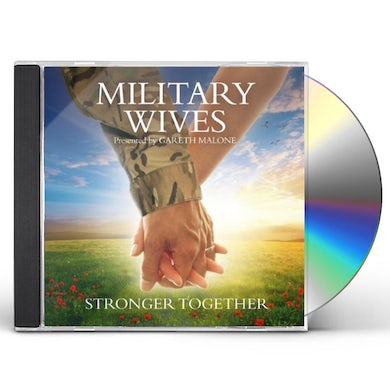 Military Wives STRONGER TOGETHER CD