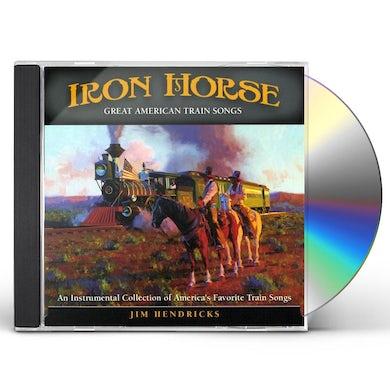 Jim Hendricks IRON HORSE CD