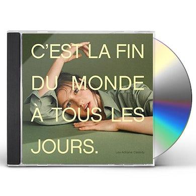 Lou-Adriane Cassidy C'EST LA FIN DU MONDE A TOUS LES JOURS CD