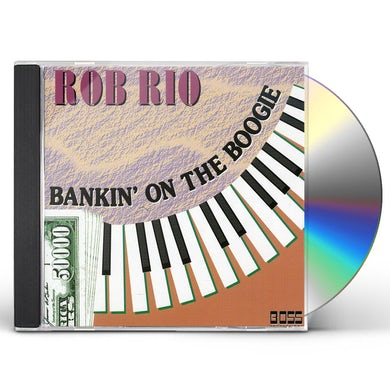 Rob Rio BANKIN ON THE BOOGIE CD