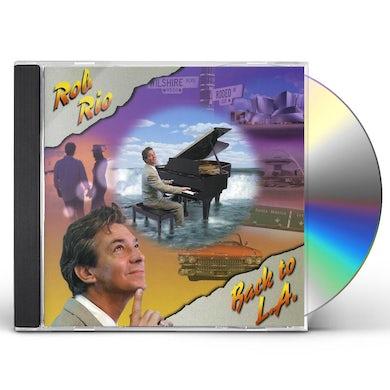 Rob Rio BACK TO L.A. CD