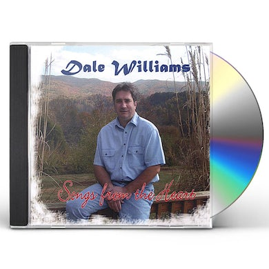 Dale Williams SONGS FROM THE HEART CD