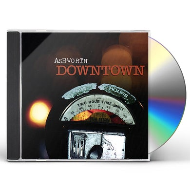 Ashworth DOWNTOWN CD