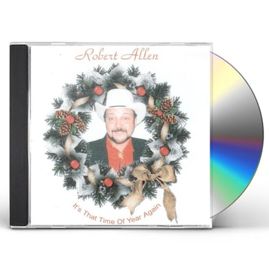 Robert Allen IT'S THAT TIME OF YEAR AGAIN CD