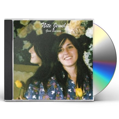 Nite Jewel GOOD EVENING CD