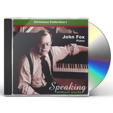 John Fox SPEAKING WITHOUT WORDS-CHRISTMAS COLLECTION CD