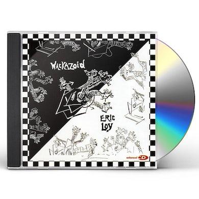Eric Loy WACKAZOID CD