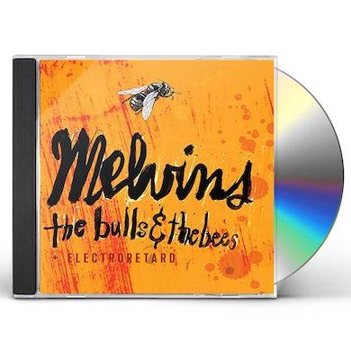 Melvins BULLS & THE BEES / ELECTRORETARD CD