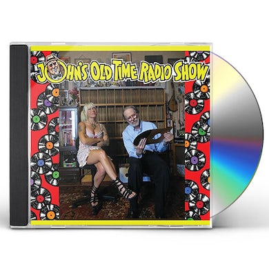 Robert Crumb / Eden Brower / John Heneghan JOHN'S OLD TIME RADIO SHOW CD