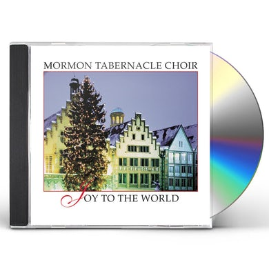 Mormon Tabernacle Choir JOY TO THE WORLD CD