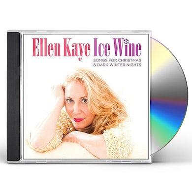 Ellen Kaye ICE WINE (SONGS FOR CHRISTMAS & DARK WINTER NIGHT) CD